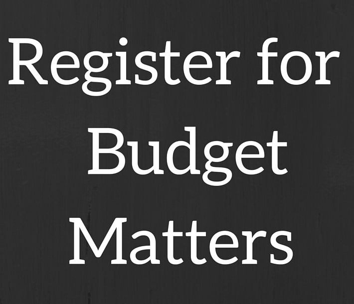Sign up for Budget Matters